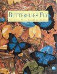 Butterflies Fly