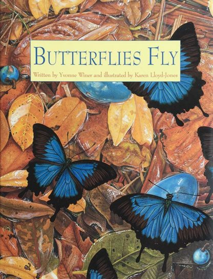 Butterflies Fly